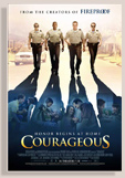 Courageous - A film by Alex Kendrick